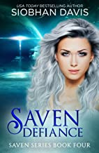 Saven Defiance (The Saven Series Book 4)