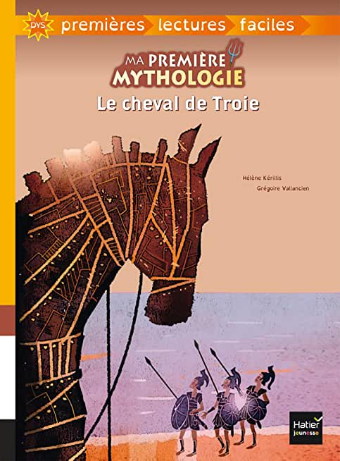 Ma première mythologie - Le cheval de Troie adapté dès 6 ans