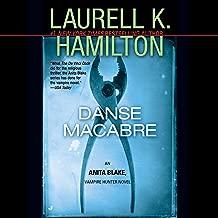 Danse Macabre: An Anita Blake, Vampire Hunter Novel, Book 14