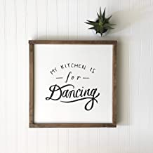 My Kitchen is for Dancing Sign Kitchen Decor Dining Sign Shower Gift