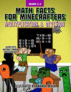 Math Facts for Minecrafters: Multiplication and Division (Math for Minecrafters)