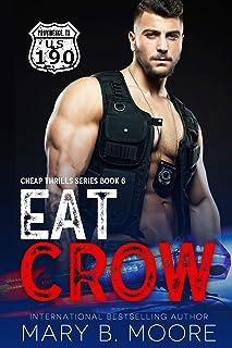 Eat Crow (Cheap Thrills Series Book 6)