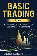 Basic Trading: Book I: