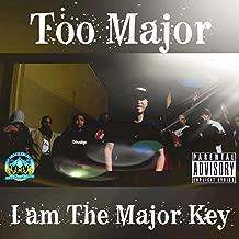 I Am the Major Key [Explicit]
