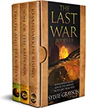 The Last War: Books 1 - 3: Khandarken Rising, Son of the Emperor, Truth and Treachery