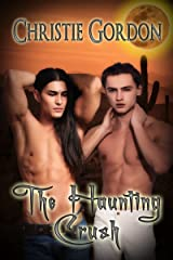 The Haunting Crush Kindle Edition