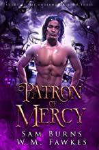 Patron of Mercy (Lords of the Underworld Book 3)