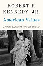 American Values: Lessons I Learned from My Family PDF