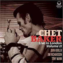 Chet Baker Live in London Volume II