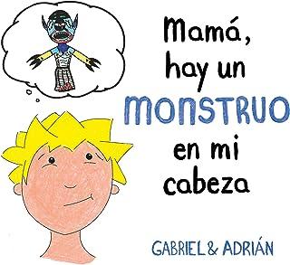 Mamá, hay un monstruo en mi cabeza (B de Blok)
