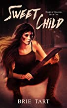 Sweet Child (Heart of Hellfire Book 1)
