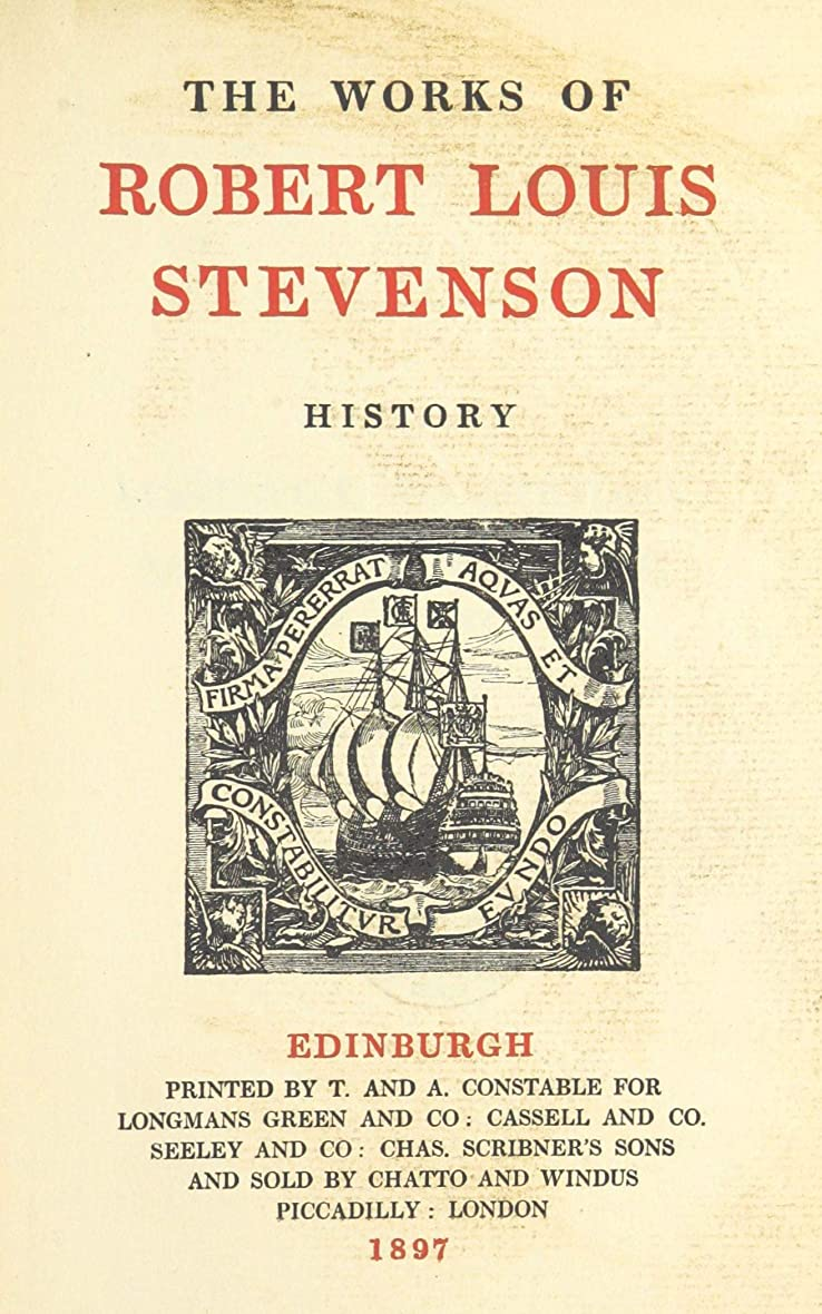 非難平等金貸しHistory (The Works of Robert Louis Stevenson. Edinburgh Edition.) (English Edition)