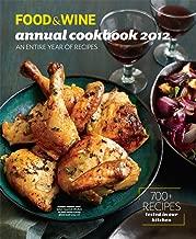 FOOD & WINE: Annual Cookbook 2012 (Food and Wine Annual Cookbook)