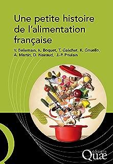 Une petite histoire de l'alimentation française (Hors collection) (French Edition)