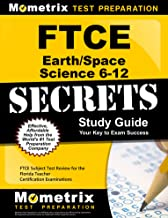 FTCE Earth/Space Science 6-12 Secrets Study Guide: FTCE Test Review for the Florida Teacher Certification Examinations