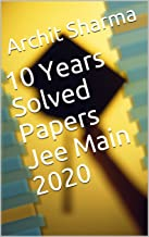 10 Years Solved Papers Jee Main 2020