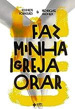 Faz Minha Igreja Orar (Portuguese Edition)