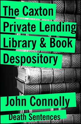 The Caxton Lending Library & Book Depository (Death Sentences: Short Stories to Die For 36) (English Edition)