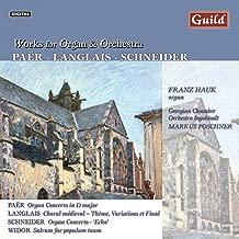 Paër: Concerto - Paër: Concerto - Langlais: Choral médieval - Schneider: Echo - Widor: Salvum fac populum tuum - Langlais: Théme, Variations et Final - Bach: Cantata, BWV 29