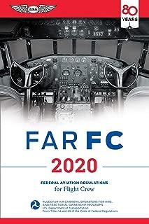 FAR-FC 2020: Federal Aviation Regulations for Flight Crew (FAR/AIM Series)
