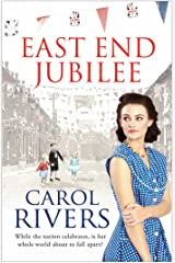 East End Jubilee: The war is over, but her struggle is just beginning. A heart-wrenching family saga about love and community Kindle Edition