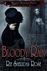 Bloody Rain (Dark Mocha Bite Book 1) Kindle Edition