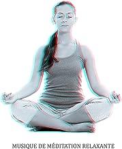 Musique de Méditation Relaxante: 15 Chants pour la Méditation, le Zen, les Exercices de Yoga