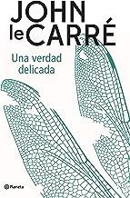 Una verdad delicada (Planeta Internacional) (Spanish Edition)