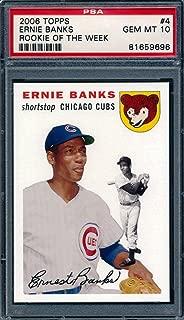 2006 Topps 1954 Rookie of the Week #4 Ernie Banks Baseball Card Graded PSA 10