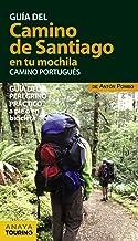 El Camino de Santiago en tu mochila. Camino Portugués