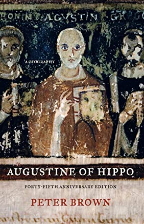 Augustine of Hippo: Forty-Fifth Anniversary Edition