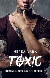 Toxic: Dos mundos. Un solo final. (Spanish Edition)