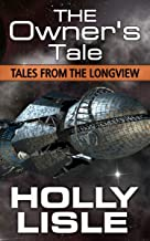 The Owner's Tale (Tales from The Longview Book 6)