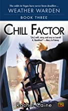 Chill Factor (Weather Warden, Book 3): Book Three of the Weather Warden