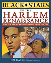 Black Stars of the Harlem Renaissance: African Americans Who Lived Their Dreams