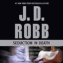 Seduction in Death: In Death, Book 13