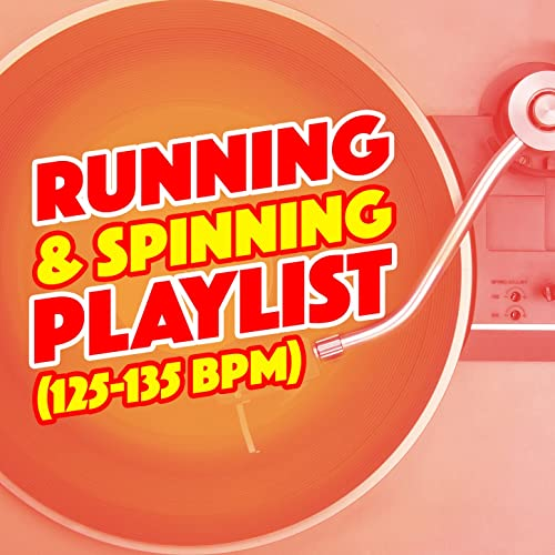 Running & Spinning Playlist (125-135 BPM) by Running Workout Music