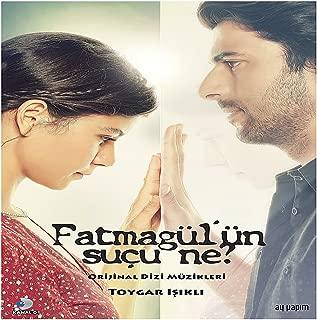 Fatmagül'ün Suçu Ne ? (Original Tv Series Soundtrack)
