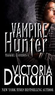 VAMPIRE HUNTER: Rammel Hawking 1 (Knights of Black Swan Book 8)