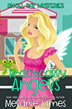 Practically Angels (Angel Bay Mysteries Book 1)