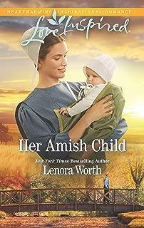 Her Amish Child: A Fresh-Start Family Romance (Amish Seasons Book 2)