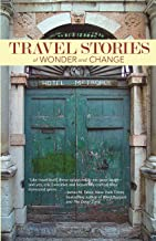 Travel Stories of Wonder and Change