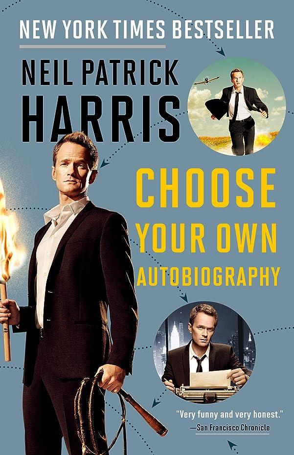 植物学者計算マウントNeil Patrick Harris: Choose Your Own Autobiography (English Edition)