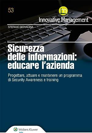 Sicurezza delle informazioni: educare lazienda