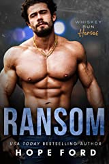 Ransom (Whiskey Run: Heroes) Kindle Edition