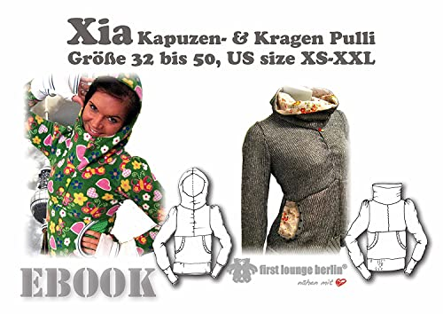 Xia Nähanleitung mit Schnittmuster für Pulli in Gr. 32-50 Kapuzen-Pullover-Hoodie Sweater [Download]