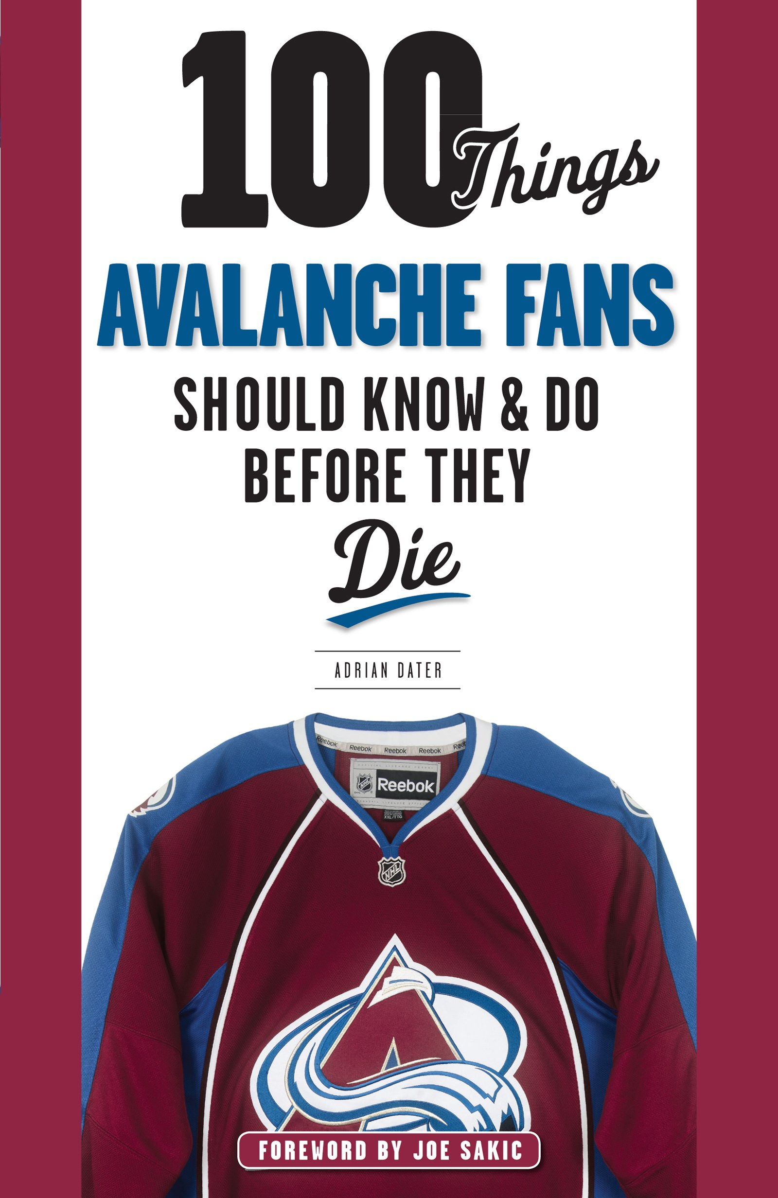 Download 100 Things Avalanche Fans Should Know & Do Before They Die (100 Things...Fans Should Know) (English Edition)
