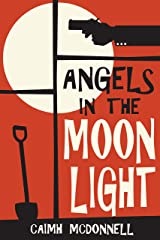 Angels in the Moonlight (The Dublin Trilogy Book 3) Kindle Edition