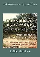 GestÃo De Qualidade   Os Cinco Ss's De Kaizen (Portuguese Edition)
