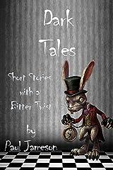 Dark Tales Kindle Edition